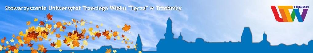 """Stowarzyszenie Uniwersytet Trzeciego Wieku """"Tęcza"""" w Trzebnicy"""