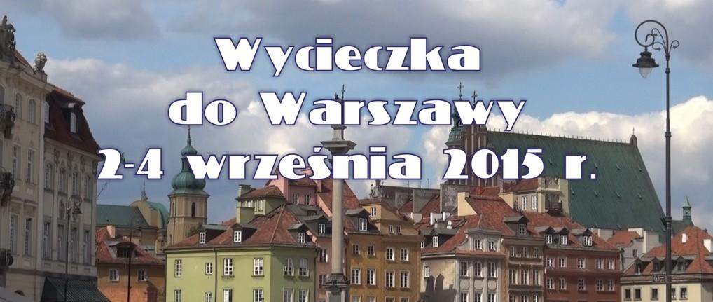 Wycieczka do Warszawy 2-4 września 2015